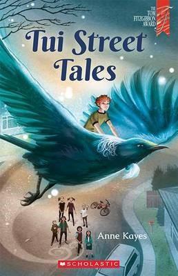 Tui Street Tales Anne Kayes